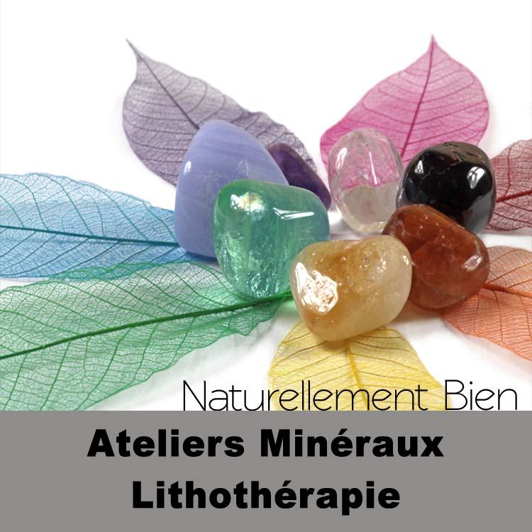 Ateliers Minéraux Lithothérapie